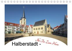 Halberstadt – Ihr Tor zum Harz (Tischkalender 2020 DIN A5 quer) von Gierok,  Steffen