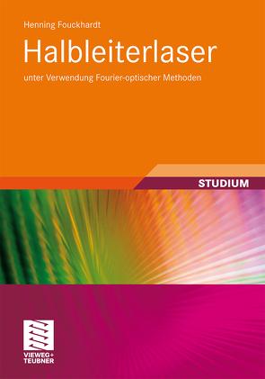 Halbleiterlaser von Fouckhardt,  Henning