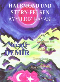 Halbmond und Stern-Felsen von Demir,  Necati, Laufenburg,  Heike, Özbakır,  İbrahim