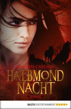 Halbmondnacht von Carlson,  Amanda, Meier,  Frauke