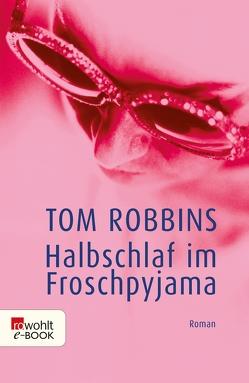 Halbschlaf im Froschpyjama von Hartmann,  Walter, pociao, Robbins,  Tom