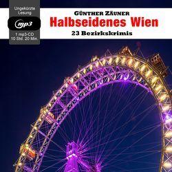 Halbseidenes Wien von Zäuner,  Günther
