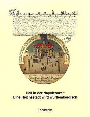 Hall in der Napoleonzeit von Akermann,  Manfred, Alexander,  Philippe, Beutter,  Herta, Döring,  Walter, Siebenmorgen,  Harald