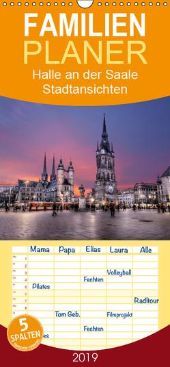 Halle an der Saale – Stadtansichten 2019 – Familienplaner hoch (Wandkalender 2019 , 21 cm x 45 cm, hoch) von Friebel,  Oliver