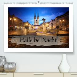 Halle bei Nacht (Premium, hochwertiger DIN A2 Wandkalender 2020, Kunstdruck in Hochglanz) von Gierok,  Steffen