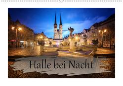 Halle bei Nacht (Wandkalender 2020 DIN A2 quer) von Gierok,  Steffen