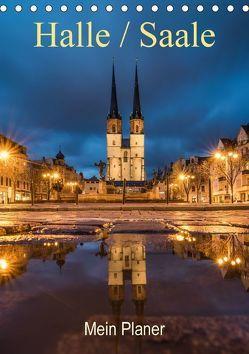 Halle-Saale – Mein Planer (Tischkalender 2018 DIN A5 hoch) von Wasilewski,  Martin
