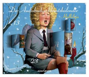 Halleluja von Deutschmann,  Heikko, Diverse, Mattes,  Eva, Matthes,  Ulrich, Steck,  Johannes, Thalbach,  Anna, Wachtveitl,  Udo, Zimber,  Corinna