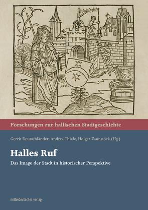 Halles Ruf von Deutschländer,  Gerrit, Thiele,  Andrea, Zaunstöck,  Holger
