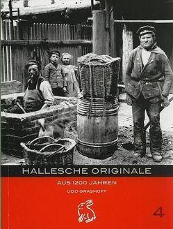 Hallesche Originale von Gerlach,  Peter, Götze,  Moritz, Grashoff,  Udo