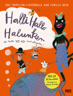 Halli Hallo Halunken, die Fische sind ertrunken! von Effenberger,  Falk, Hein,  Sybille