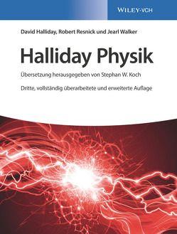 Halliday Physik Deluxe / Halliday Physik von Bär,  Michael, Delbrück,  Matthias, Halliday,  David, Koch,  Stephan W., Resnick,  Robert, Walker,  Jearl