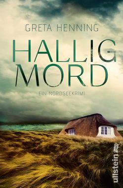 Halligmord von Henning,  Greta