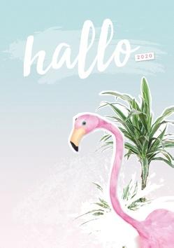 Hallo 2020 – der #nurwasichmag Planer mit Flamingo Cover von Kandziora,  Sissi