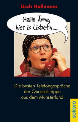 Hallo Änne, hier is Lisbeth … von Hollmann,  Usch, Jünemann,  Kristof, Saftić,  Sanja