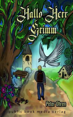 Hallo Herr Grimm von Ohren,  Peter