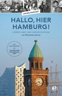 Hallo, hier Hamburg! von Wiegandt,  Jochen