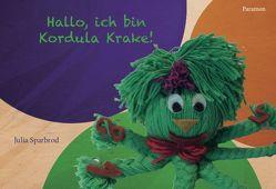 Hallo, ich bin Kordula Krake von Sparbrod,  Julia