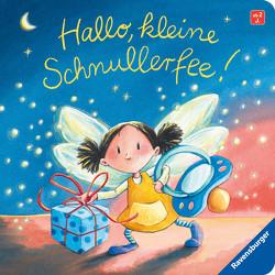 Hallo, kleine Schnullerfee! von Harvey,  Franziska, Reider,  Katja