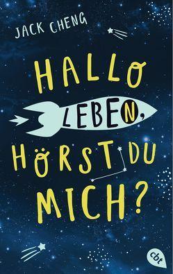 Hallo Leben, hörst du mich? von Cheng,  Jack, Ott,  Bernadette