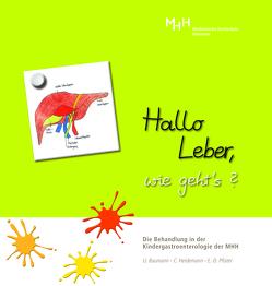 Hallo Leber, wie geht´s? von Dr. Pfister,  Eva- Doreen, Heidemann,  Christine, Prof. Dr. med. Baumann,  Ulrich