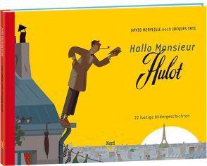 Hallo Monsieur Hulot von Merveille,  David, Tati,  Jacques