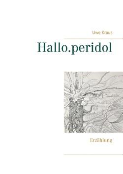 Hallo.peridol von Kraus,  Uwe
