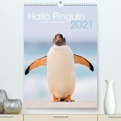 Hallo Pinguin (Premium, hochwertiger DIN A2 Wandkalender 2021, Kunstdruck in Hochglanz) von Odermatt,  Heike