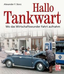 Hallo Tankwart von Storz,  Alexander F.