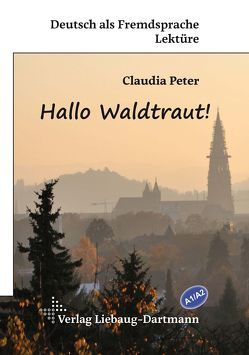Hallo Waldtraut! von Peter,  Claudia