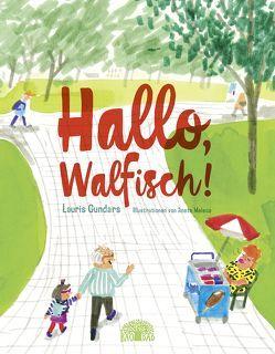 Hallo, Walfisch! von Gundars,  Lauris, Knoll,  Matthias, Melece,  Anete