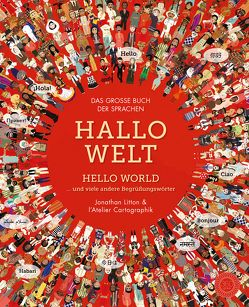 Hallo Welt von Bauer,  Thessa, Cartographik,  L'Atelier, Litton,  Jonathan