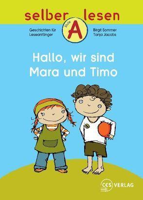 Hallo, wir sind Mara und Timo von Jacobs,  Tanja, Sommer,  Birgit