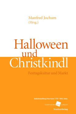 Halloween und Christkindl von Jochum,  Manfred