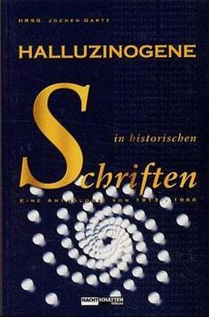 Halluzinogene in historischen Schriften von Gartz,  Jochen