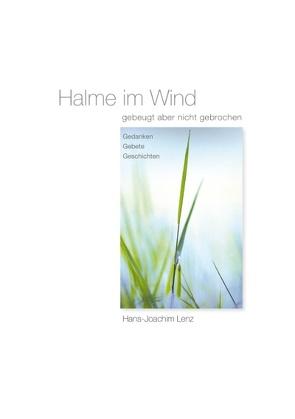 Halme im Wind von Lenz,  Hans-Joachim