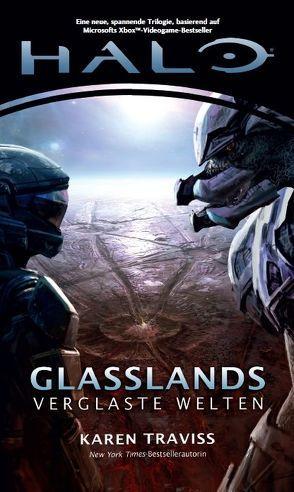 Halo Glasslands – Verglaste Welten von Traviss,  Karen