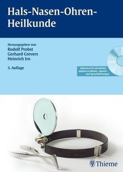 Hals-Nasen-Ohren-Heilkunde von Brauer,  Thomas, Eysholdt,  Ulrich, Grevers,  Gerhard, Iro,  Heinrich, Probst,  Rudolf