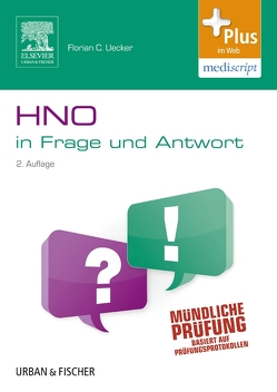 Hals-Nasen-Ohren-Heilkunde in Frage und Antwort von Uecker,  Florian