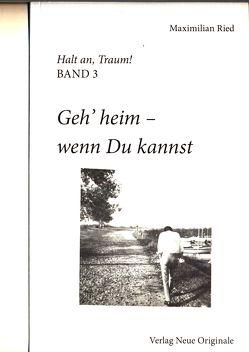 Halt an, Traum BAND 3 von Ried,  Maximilian