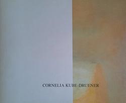 Hält das denn / Katalog von Kube-Druener,  Cornelia