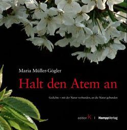 Halt den Atem an von Knubben,  Rainer, Müller-Gögler,  Maria