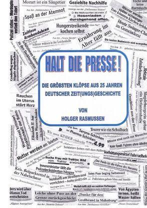 HALT DIE PRESSE! von Rasmussen,  Holger