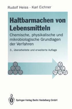 Haltbarmachen von Lebensmitteln von Eichner,  Karl, Heiss,  Rudolf