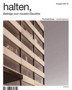 halten, Beiträge zum neueren Bauerbe 2021 01 von Putz,  Andreas