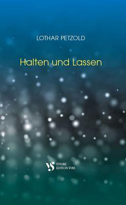 Halten und Lassen von Petzold,  Lothar