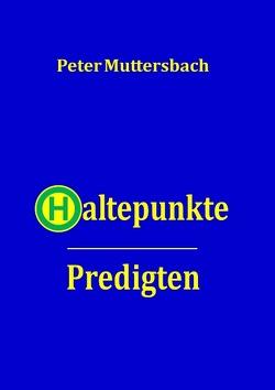 Haltepunkte von Muttersbach,  Peter