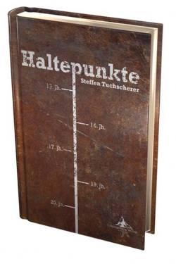 Haltepunkte von Spiegelberg Verlag, Tuchscherer,  Steffen