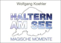 Haltern am See Magische Momente von Koehler,  Wolfgang