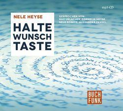 Haltewunschtaste von Heyse,  Nele, Pensel,  Alexander, Rosetz,  Nele, Urlacher,  Max